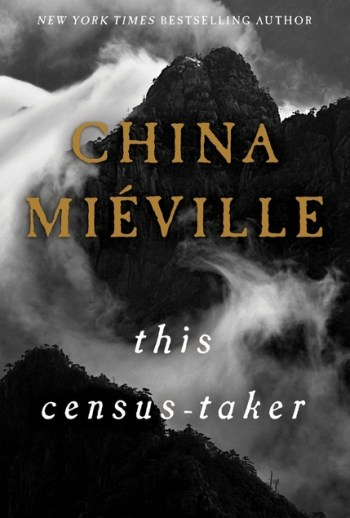 Book cover of This Census-Taker by China Miéville