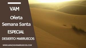 oferta viajes semana santa viajes al desierto