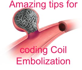 Awesome tips to learn CPT Code for Coil Embolization