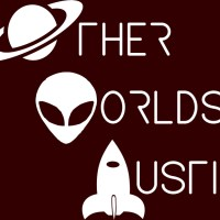 """OTHER WORLDS AUSTIN"" ANNOUNCES SCI-FI SCREENPLAY CONTEST"