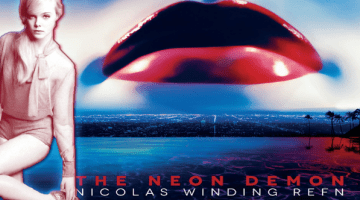 NEON DEMON:  A CONVERSATION ABOUT BEAUTY AND TRUTH WITH DIRECTOR NICHOLAS WINDING REFN AND COMPOSER CLIFF MARTINEZ