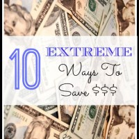 10 Extreme Ways To Save Money