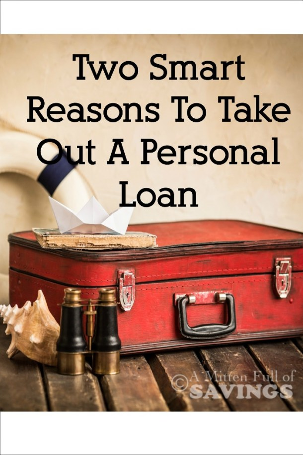 Smart Reasons To Take Out A Personal Loan A Mitten Full