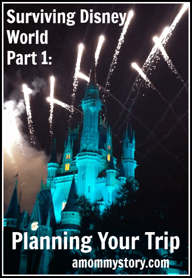 Surviving DIsney World Part 1: Planning Your Trip