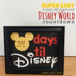 Our Super Easy, 4 Year Old Approved, Disney World Countdown.
