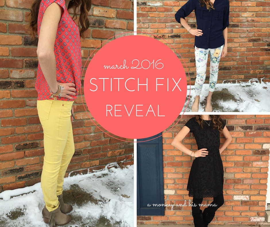 march 2016 stitch fix reveal // a monkey and his mama