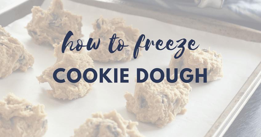 3 Ways to Freeze Cookie Dough