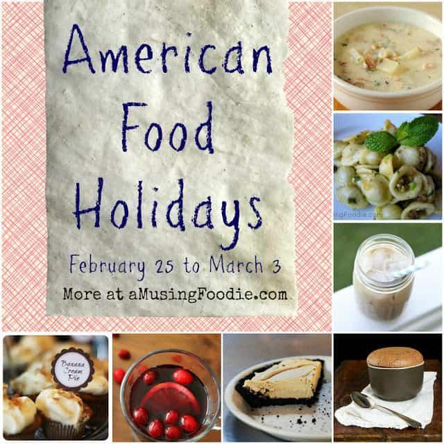 american food holidays, national food holidays, food holidays, february food holidays, march food holidays