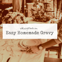 Easy Homemade Gravy