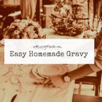 Easy Homemade Gravy