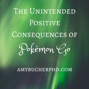 The Unintended Positive Consequences of