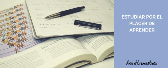 Estudiar por el placer de aprender