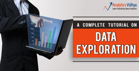 complete tutorial on data exploration in analytics