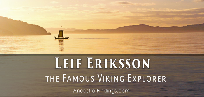 Leif Eriksson the Famous Viking Explorer