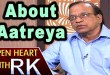 Open Heart With RK: Writer Satyanand