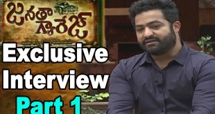 Exclusive Interview with Jr NTR on Janatha Garage