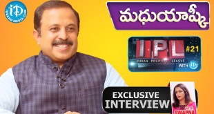 Madhu Goud Yashki Exclusive Interview