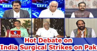 Hot Debate on India Surgical Strikes on Pakistan