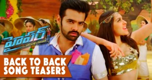 HYPER Movie Back To Back Song Teasers