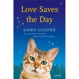 Love Saves the Day by Gwen Cooper (Jacket Design: Victoria Allen, Jacket Images: Shutterstock)