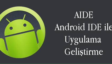 android-evreni-android-ide-ile-uygulama-gelistirme