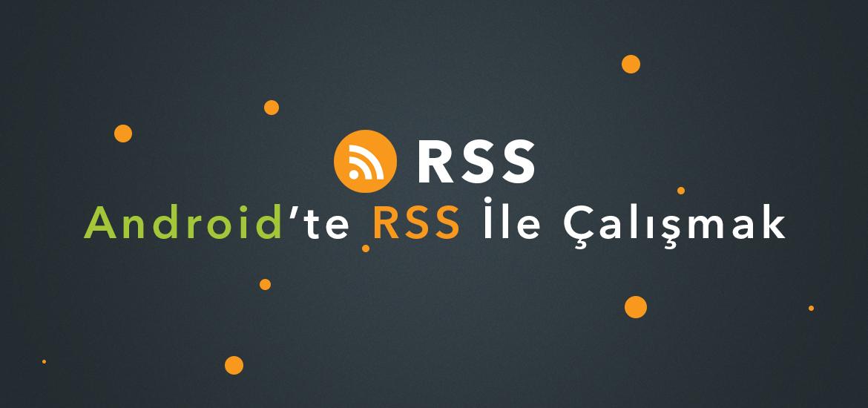 Android-RSS-ile-Çalismak