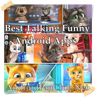 Top 10 Best Funny Talking Voice Apps For Android Smartphones