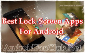 Top 5 Best Lock Screen Apps For Android - Apk Download