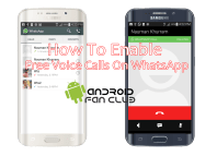 How To Enable Free Voice Calls At WhatsApp Messenger For Android - Download Updated APK File