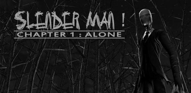 Slender Man! Chapter 1: Alone