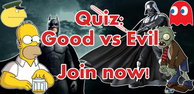 Quiz:Good vs Evil