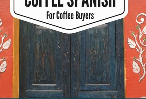 coffee spanish for coffee buyers book