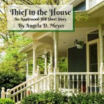 Thief in the House: An Applewood Hill Short Story