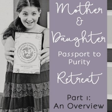 Mother-Daughter Purity Retreat: An Overview