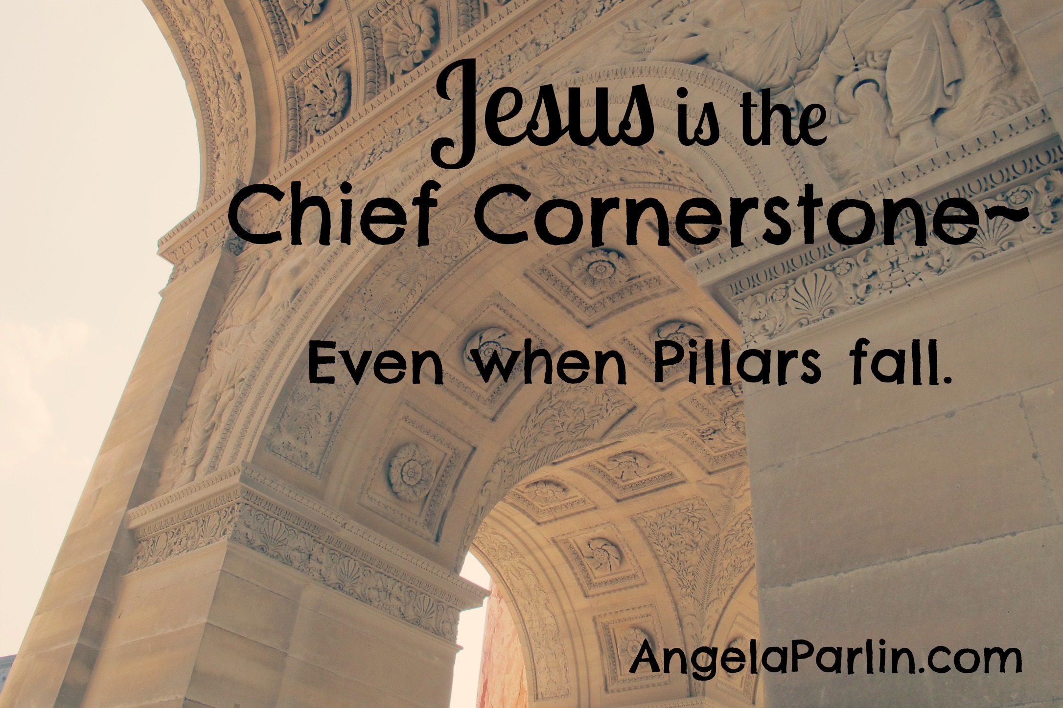 Jesus Chief Cornerstone Pillars Fall Trials
