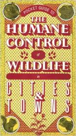 Humane Control of Wildlife in Cities & Towns, by Guy Hodge