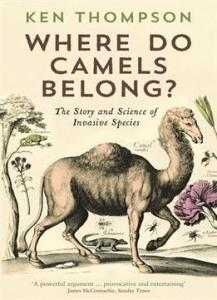 where-do-camels-belong-the-story-and-science-of-invasive-species