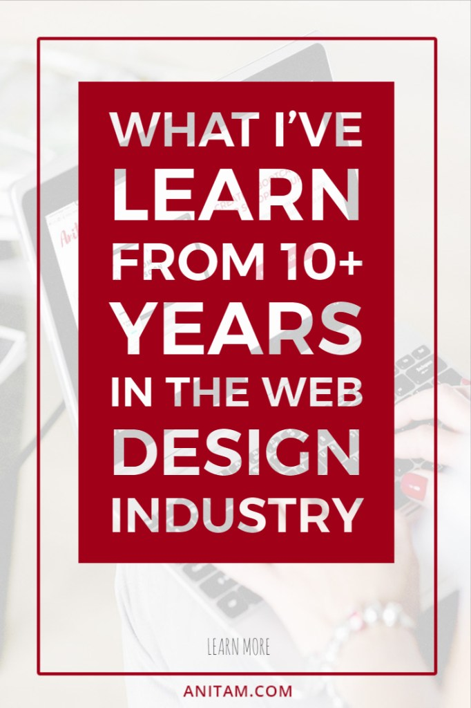AnitaM | What 10+ years web design experience has taucht me