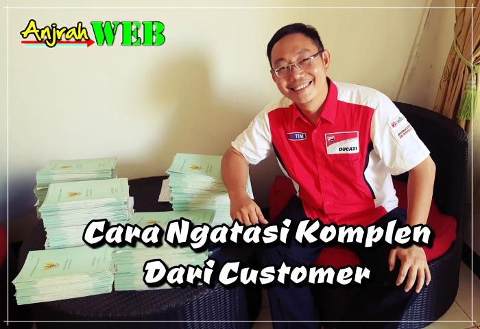 cara menghadapi konsumen yang komplain dan merubahnya jadi pelanggan