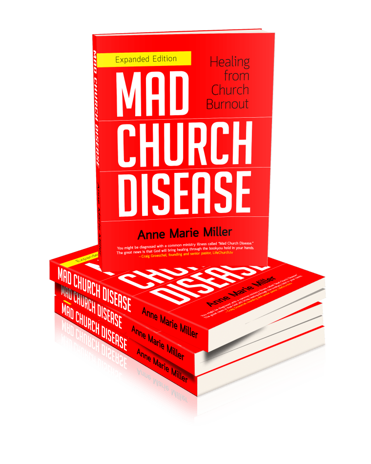 Mad Church Disease: Healing from Church Burnout