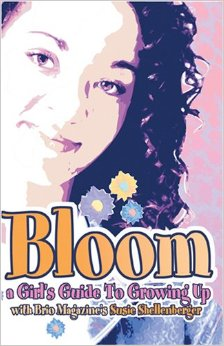 Bloom: A Girls Guide to Growing Up (Focus on the Family)
