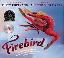 Cover of book Firebird: Ballerina Misty Copeland Shows a Young Girl How to Dance Like the Firebird