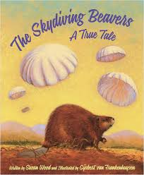 Cover of The Skydiving Beavers shows a beaver on the ground watching boxes attached to parachutes float toward the groud