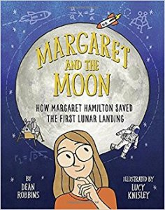 Cover of Margaret and the Moon shows Margaret Hamilton contemplating the full moon as an astronaut and lunar module drift past