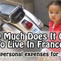 How Much Does It Cost To Live In France For 1 Year? (Personal Experience)