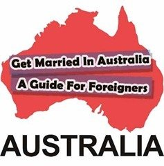 destination-weddding-Guide For Foreigners who want to get married in Australia