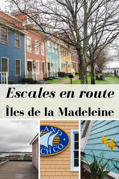 Escales en route vers les Îles de la Madeleine : Edmundston au Nouveau-Brunswick et Charlottetown à l'Île-du-Prince-Édouard.
