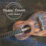 DECEMBER 2015: PICKIN' CORNER LINE UP
