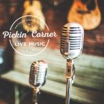 JANUARY + FEBRUARY 2016: PICKIN' CORNER LINE UP