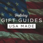 Gift Guides: Made in America